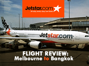 Flight Review: Jetstar – Melbourne to Bangkok