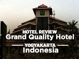 Hotel Review: Grand Quality Hotel Yogyakarta – Indonesia