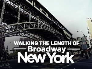 Walking the length of Broadway, New York