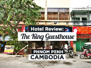 Guesthouse Review: The King Guesthouse, Phnom Penh – Cambodia