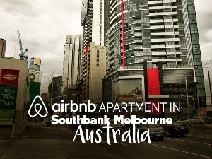 Airbnb Review: Apartment in Southbank, Melbourne – Australia