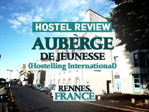 Hostel Review: Auberge de Jeunesse (Hostelling International), Rennes – France