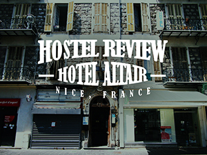 Hostel Review: Hotel Altair, Nice – France