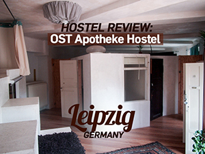 Hostel Review: Ost-Apotheke Hostel, Leipzig – Germany