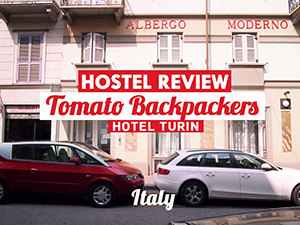 Hostel Review: Tomato Backpackers Hotel, Turin – Italy