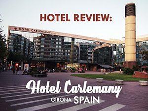 Hotel Review: Hotel Carlemany, Girona – Spain