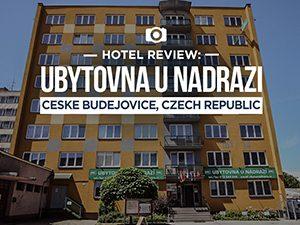 Hotel Review: Ubytovna u nadrazi, Ceske Budejovice – Czech Republic