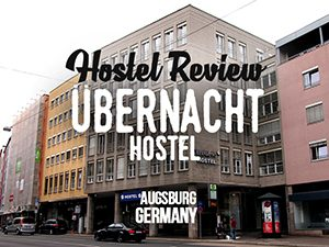 Hostel Review: Übernacht Hostel, Augsburg – Germany