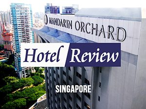 Hotel Review: Mandarin Orchard Singapore