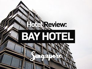 Hotel Review: Bay Hotel Singapore