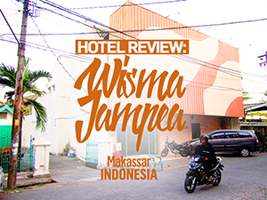 Hotel Review: Wisma Jampea, Makassar – Indonesia