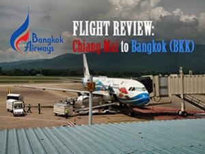 Flight Review: Bangkok Airways – Chiang Mai to Bangkok (BKK)