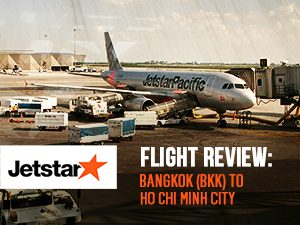 Flight Review: Jetstar Pacific – Bangkok (BKK) to Ho Chi Minh City