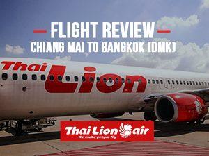Flight Review: Thai Lion Air – Chiang Mai to Bangkok (DMK)