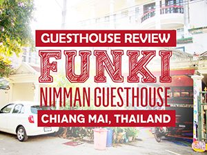 Guesthouse Review: FUNKi Nimman Guesthouse, Chiang Mai – Thailand