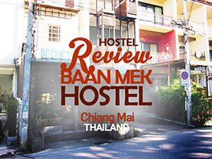 Hostel Review: Baan Mek Hostel, Chiang Mai – Thailand