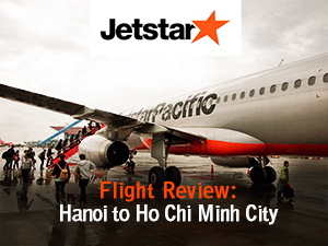 Flight Review: Jetstar Pacific – Hanoi to Ho Chi Minh City