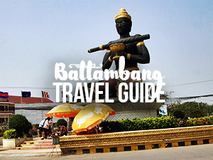 Battambang Travel Guide