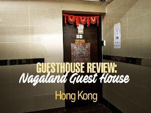 Guesthouse Review: Nagaland Guest House, Hong Kong