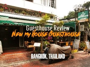 Guesthouse Review: New My House Guest House, Bangkok – Thailand