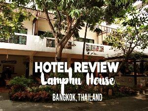 Hotel Review: Lamphu House, Bangkok – Thailand