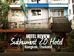 Hotel Review: Sukhumvit 20 Hotel, Bangkok – Thailand