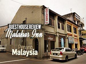 Guesthouse Review: Malabar Inn, Penang – Malaysia