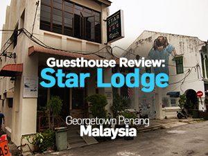 Hotel Review: Star Lodge, Penang – Malaysia