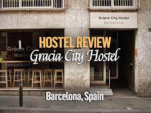 Hostel Review: Gracia City Hostel, Barcelona – Spain