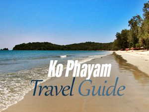 "Ko Phayam Travel Guide – ""like Pai, with a beach"""