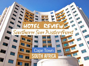 Hotel Review: Southern Sun Waterfront, Cape Town – South Africa