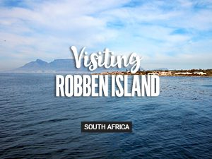 Visiting the former apartheid prison of Robben Island