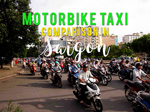 Motorbike taxi comparison in Saigon (Xe Om, UberMOTO, GrabBike)