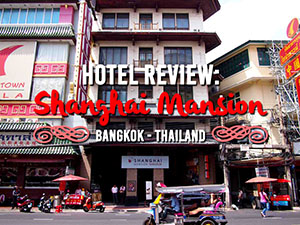 Shanghai Mansion – a 1930's Shanghai theme hotel in Bangkok