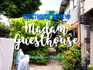 Madam Guest House – a $5 a night guesthouse in central Bangkok