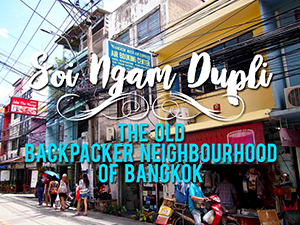 Soi Ngam Dupli – The old backpacker neighbourhood of Bangkok