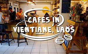 Cafes in Vientiane, Laos