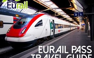 Eurail Pass Travel Guide
