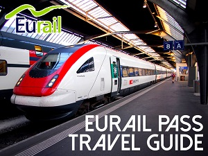 The Eurail Pass travel guide – choosing the best rail pass, and tips for your Europe travels