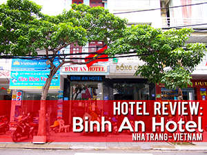 Hotel Review: Binh An Hotel, Nha Trang – Vietnam