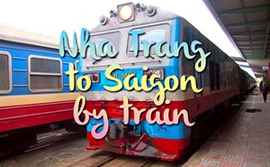 Nha Trang to Saigon by train