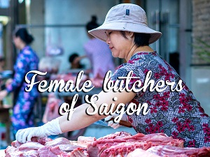 Female butchers of Saigon