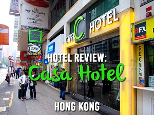 Hotel Review: Casa Hotel, Hong Kong – a great budget hotel on Nathan Road