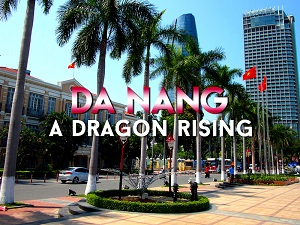 Da Nang – A dragon rising