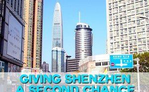 Giving Shenzhen a second chance
