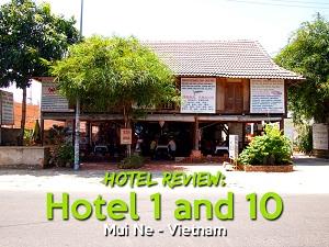 Hotel Review: Hotel 1 and 10, Mue Ne – Vietnam