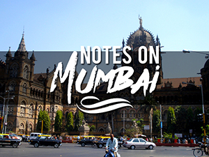 Notes on Mumbai