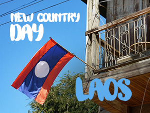 New Country Day: Laos