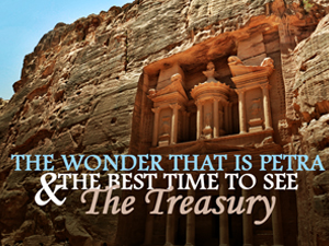 Petra, and the best time to see The Treasury