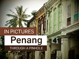 Penang through a pinhole